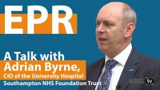 Adrian Byrne, CIO of the University Hospital Southampton NHS Foundation Trust