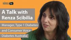 Renza Scibilia, Manager, Type 1 Diabetes and Consumer Voice, Diabetes Australia