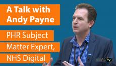 Andy Payne, PHR Subject Matter Expert, NHS Digital