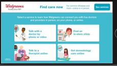 Walgreens launches new a digital platform for connecting customers to healthcare providers