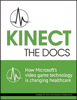 Kinect the Docs - How Microsoft's video game technology is changing healthcare
